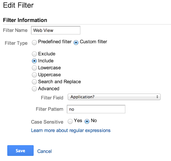 The Google Analytics create filter form. The filter name field is set to 'Web View', 'Custom Filter' type is selected, 'Include' is selected, Filter Field dropdown is set to 'Application?', Filter Pattern is set to 'no', and Case Sensitive is set to 'No'.