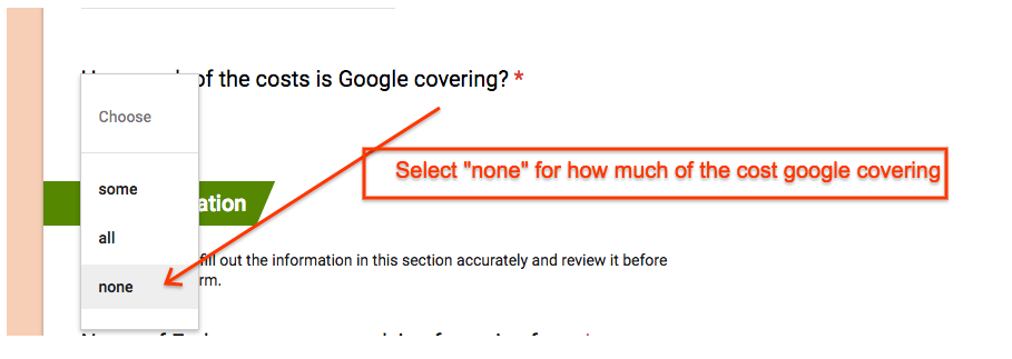 Select None for the question How much of the costs is Google covering