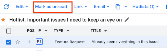 The Mark as unread option that appears at the top of the list when read issues are selected