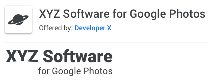 Example of acceptable naming: XYZ Software for Google Photos