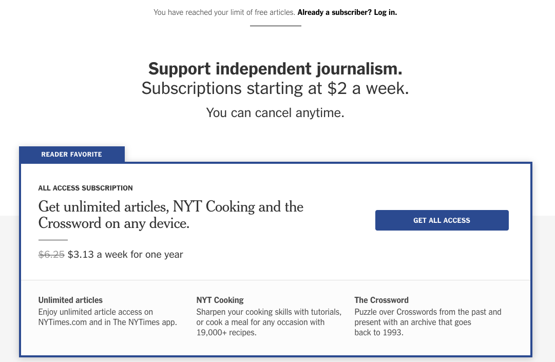A New York Times paywall example that shows a reader has reached the limit                         of articles