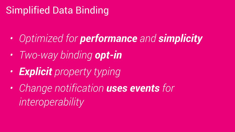 Data binding has been simplified